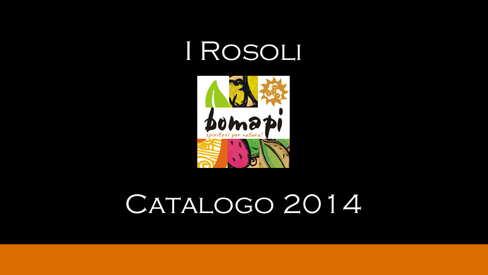 Catalogo Rosoli Bomapi - Fattorie Trinacria 2014